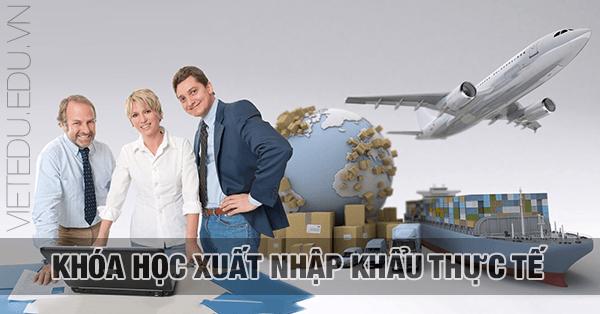 Khóa học Xuất nhập khẩu thực tế