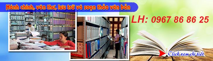 Lớp học văn thư lưu trữ - Chứng chỉ văn thư lưu trữ cấp tốc